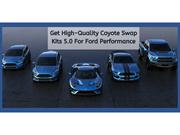 Get High-Quality Coyote Swap Kits 5.0 For Ford Performance