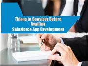 Things to Consider Before Availing Salesforce App Development