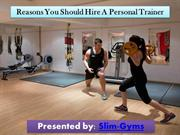 Benefits of hiring a personal trainer for your personal training