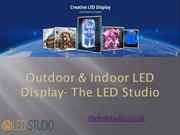 Outdoor & Indoor LED Display- The LED Studio