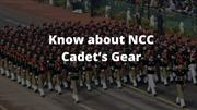 Know about NCC cadet's gear-TROOPTIQ