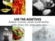 USE THE ADJETIVES EAT (3)