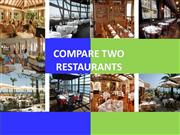 COMPARE TWO RESTAURANTS (4)