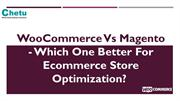 WooCommerce Vs Magento - Which One is Better?