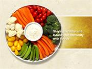 Staying Healthy and Boost your Immunity with Foods