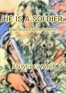 HE IS A SOLDIER