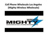 Cell Phone wholesale Los Angeles 2