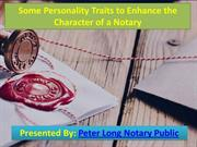 Some Personality Traits to Enhance the Character of a Notary