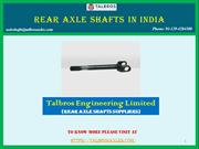 Get Rear Axle Shafts In India