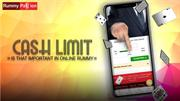 Cash Limit - Is that Important in Online Rummy