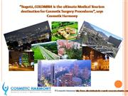 Bogotá, COLOMBIA is the ultimate Medical Tourism destination