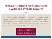 Probate Attorney Free Consultation | Wills and Probate Lawyers