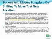 Packers And Movers Bangalore Do Shifting To Move To A New Location