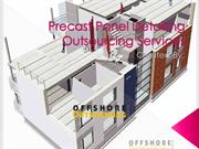 Precast Panel Detailing Outsourcing Services - Offshore Outsourcing