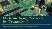 Electronic Design Servicers By TronicsZone