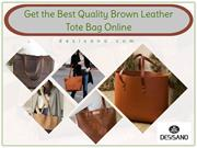 Get the Best Quality Brown Leather Tote Bag Online