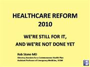 healthcare reform: we're still for it, and we're not done yet!