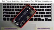 Cell Phone Batteries – An integral part of your Smartphones