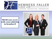 Shield your assets with estate planning in brandon fl