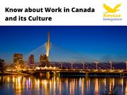 Know about Work in Canada and its Culture