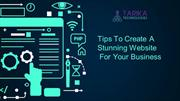 Tips To Create A Stunning Website For Your Business