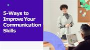 5-Ways to Improve Your Communication Skills