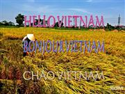 Hello Vietnam - Bonjour Vietnam