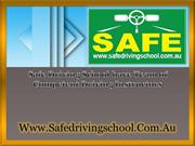 Safe Driving School have Team of Competent Driving Instructors
