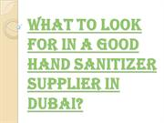 What are the Characteristics of a Good Hand Sanitizer Supplier in Duba