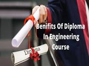 Benifits Of Diploma in Engineering Course
