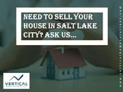 Need to Sell Your House in Salt Lake City? Ask Us...