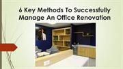 6 Key Methods To Successfully Manage An Office