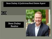 Sean Dailey A Judicious Real Estate Agent