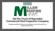 Get the Touch of Reputable Commercial Roof Inspection Company