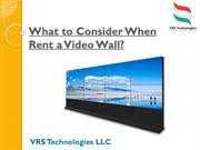 What to Consider When Rent a Video Wall?