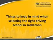 Things to keep in mind when selecting the right driving school