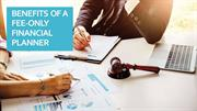 Benefits Of A Fee-Only Financial Planner