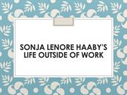 Sonja Lenore Haaby's Life Outside of Work