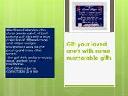 Gift your loved one's with some memorable gifts