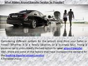 What Makes Airport transfer Service So Popular