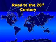 road to the 20th century