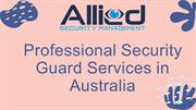 Professional Security Guard Services in Australia
