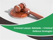 Criminal Lawyer Adelaide - Criminal Defence Strategie