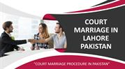 Let Know Court Marriage Procedure in Pakistan With Court Marriage Law