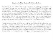 Locating The Most Effective Real Estate Brokers