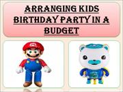 Arranging Kids Birthday Party in a Budget