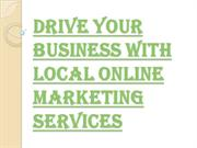 What are the Advantages of Hiring Local Online Marketing Services?
