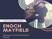 Enoch Mayfield has Earned Mastery with his Industrious Efforts