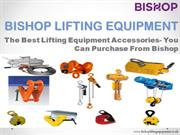 Best Lifting Equipment Accessories-Bishop lifting Equipment