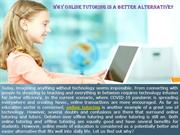 Why Online Tutoring is a Better Alternative